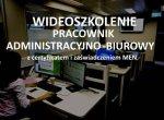 Szkolenie online Pracownik administracyjno - biurowy z z